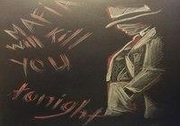 """mafia will kill you tonight"", автор Самойлова Дарья"